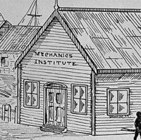 Image: A sketch of a simple wooden building with high-gabled roof. The words 'Mechanics Institute' are painted on the front of the building