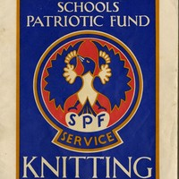 """Image: Booklet cover in red, blue and brown-yellow. It reads """"Schools Patriotic Fund Knitting"""" and has an illustration of a bird with the words SPF Service written below it."""